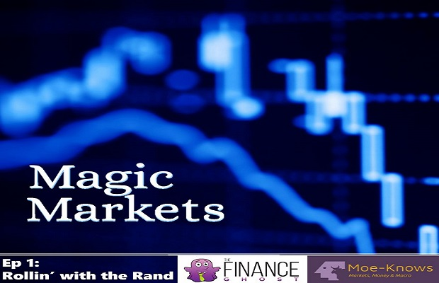 Magic Markets Ep1: Rollin' with the Rand