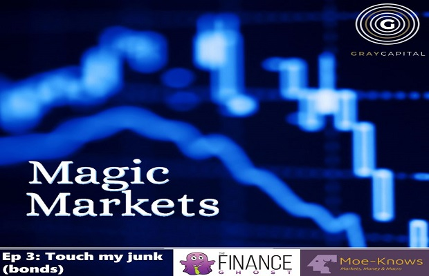 Magic Markets Ep3: Touch my junk (bonds)