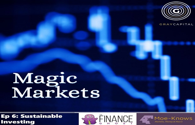 Magic Markets Ep6: Sustainable Investing
